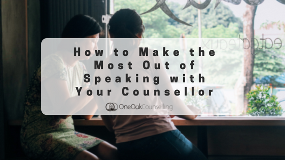 How to Make the Most Out of Speaking with Your Counsellor
