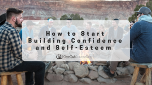 Howto Start Building Confidence and Self-Esteem
